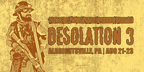 Desolation 3 tickets