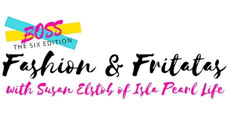 Fashion & Frittatas! tickets