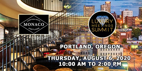 Portland: Luxury Meetings Summit @ Hotel Monaco Portland tickets