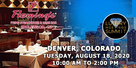 Denver: Luxury Meetings Summit @ Fleming's Prime Steakhouse & Wine Bar tickets