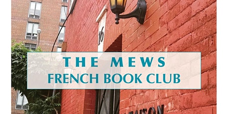 The Mews French Book Club - Virtual Meeting on June 12 tickets