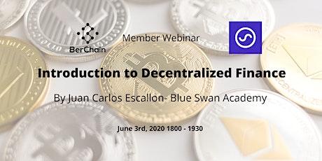 BerChain Member Webinar - Introduction to Decentralized Finance by BlueSwan tickets