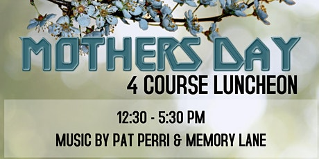 Mothers Day Luncheon 2021 @ RCC Parkville Members Lounge Restaurant tickets