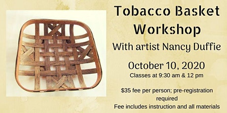 Tobacco Basket Workshop tickets