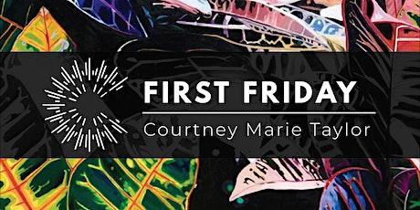 June First Friday Spotlight: Courtney Marie Taylor tickets