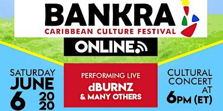 Bankra Caribbean Culture Festival 2020 tickets