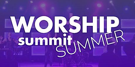 Worship Summit SUMMER tickets