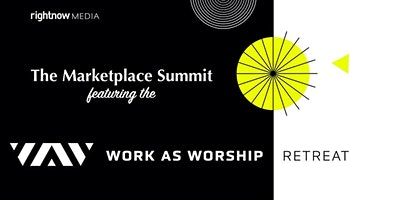 BESThq Partner Event:  The Marketplace Summit by Serving our Neighbors