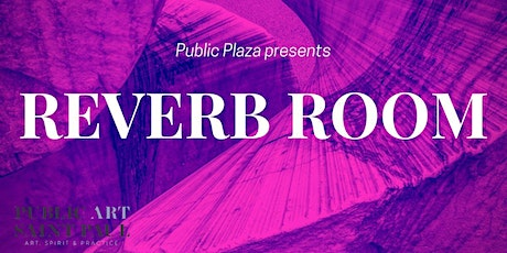 REVERB ROOM tickets