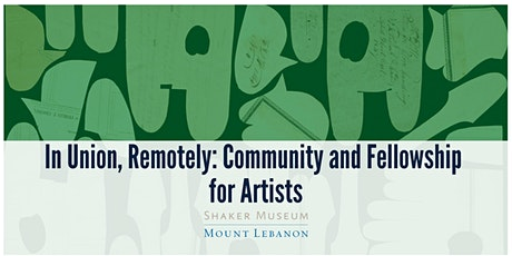 In Union, Remotely: Community and Fellowship for Artists tickets