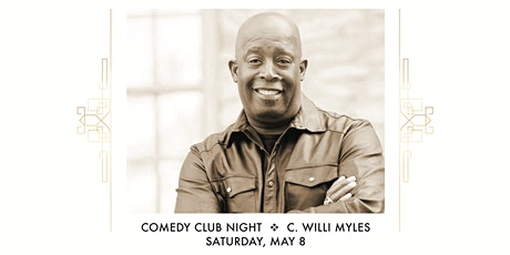 Comedy Club Night with C. Willi Myles tickets