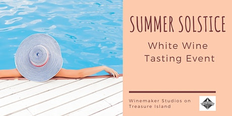 Summer Solstice: White Wine Event Tasting tickets