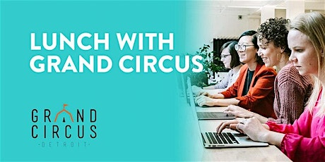 Virtual Lunch with Grand Circus tickets