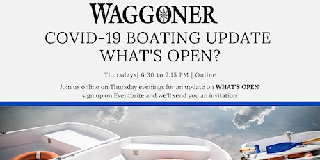 Covid-19 Boating Update - What's Open? tickets
