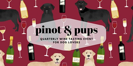 Pinot & Pups: Wine Tasting tickets