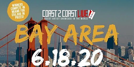 Coast 2 Coast LIVE Showcase Bay Area - Artists Win $50K In Prizes tickets