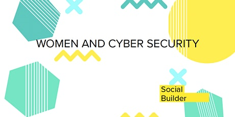 Women and the Future of Work: Women and Cyber Security tickets
