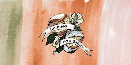Sipping For Sight Virtual Wine Tasting tickets