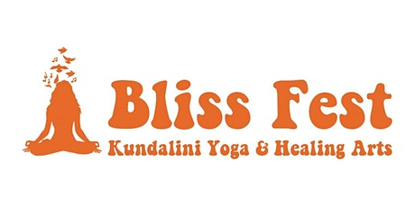 Bliss Fest - Kundalini Yoga & Healing Arts Weekend tickets