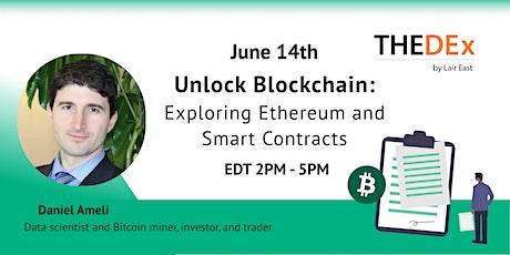 Unlock Blockchain: Exploring Ethereum and Smart Contracts tickets
