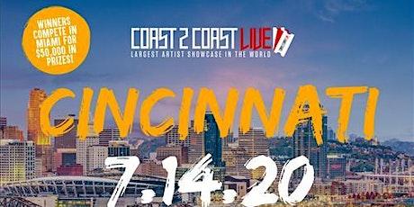 Coast 2 Coast LIVE Showcase Cincinnati - Artists Win $50K In Prizes tickets