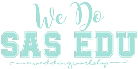 SAS EDU :: Wedding Workshop :: Coeur d'Alene :: Inland Northwest tickets