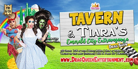 Tavern & Tiaras Drag Show - Emerald City Extravaganza tickets