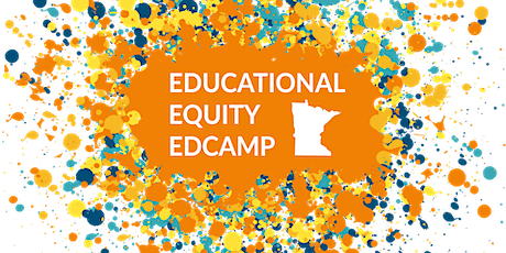 MN Educational Equity Edcamp 2020 - Cultivating Radical Hope & Healing tickets