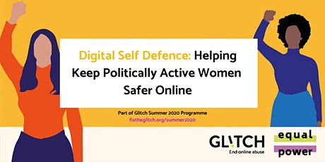 Digital Self Defence: How to Keep Politically Active Women Safe Online Tickets