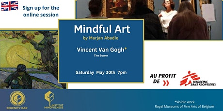 Mindful Art Session by Marjan Abadie  to Support MSF - Van Gogh (En) tickets