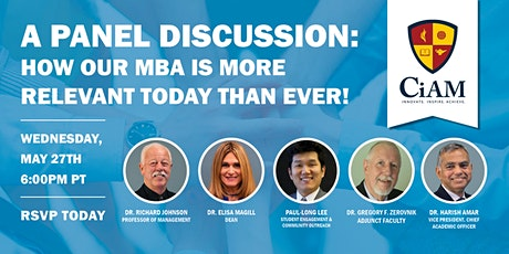 A Panel Discussion: How Our MBA is More Relevant Today Than Ever! tickets