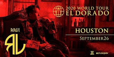 CANCELLED: RAVI - EL DORADO 2020 WORLD TOUR