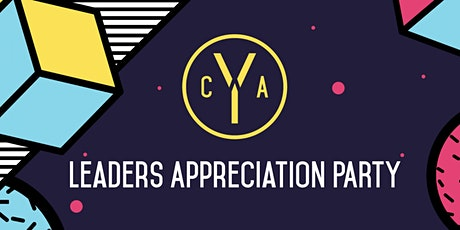CA Youth Leaders Appreciation Party tickets