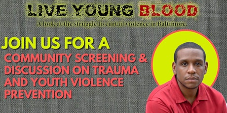 Live Young Blood Virtual Screening tickets