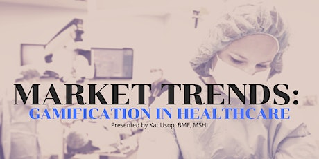 ONLINE  MINDSHOP™| Current Market Trends in Gamifying Healthcare tickets
