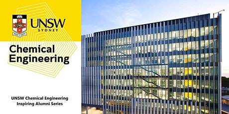 UNSW Chemical Engineering Inspirational Leaders Series - Inspiring Alumni tickets
