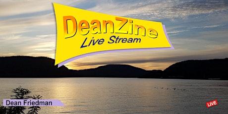 DeanZine 'LiveStream' Season 1. Episode 11 ALL REQUEST Dean Friedman 'LIVE' Tickets
