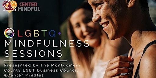 LGBTQ+ Mindfulness Sessions