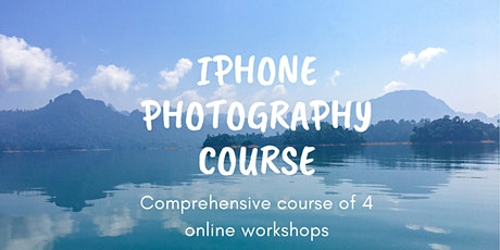 iPhone Online Photography Course (4 online sessions included) tickets
