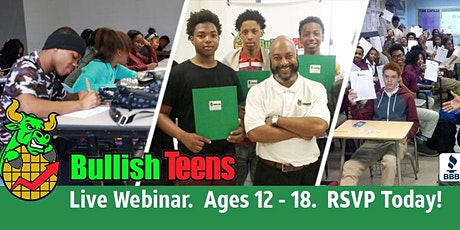 Bullish Teens - Intro to Financial Literacy for Youth (live webinar) tickets