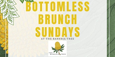 Banksia Tree Bottomless Brunch tickets