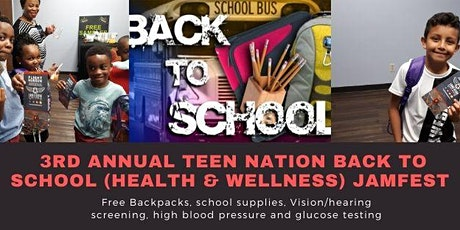 3rd Annual Teen Nation Back To School Health and Wellness JamFest tickets