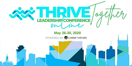 Thrive Together Leadership Development Online Conference tickets