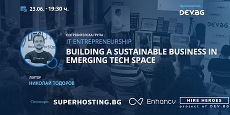 Webinar: Building a sustainable business in emerging tech space tickets