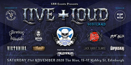 Live and Loud Scotland ( The Scotland Rocks Radio Birthday Bash) tickets