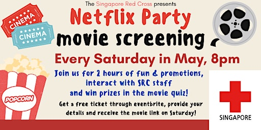 Singapore Red Cross Netflix Movie Party