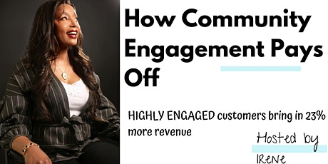 How Community Engagement Pays Off tickets
