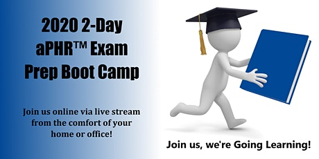 2020 2-Day aPHR™ Exam Prep Boot Camp (Starts 10-1-2020) tickets