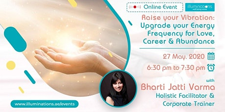 Free Online Seminar! Raise Your Vibration: Upgrade Your Energy tickets