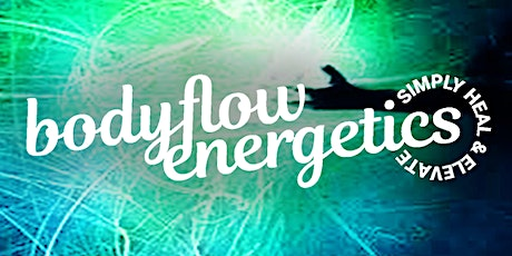 Bodyflow Energetics Course - energetic health tickets